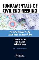 Fundamentals of Civil Engineering An Introduction to the ASCE Body of Knowledge by Richard H. McCuen
