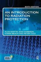 An Introduction to Radiation Protection 6E by Alan Martin