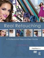 Real Retouching A Professional Step-by-Step Guide by Carrie Beene