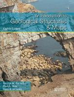 An Introduction to Geological Structures and Maps, Eighth Edition by George M. Bennison