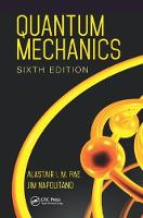 Quantum Mechanics, Sixth Edition by Alastair I. M. Rae