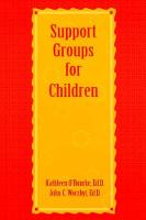 Support Groups For Children by Kathleen O'Rourke
