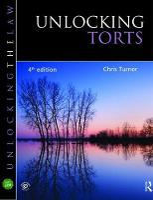 Unlocking Torts by Chris Turner