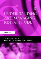 Understanding and Managing Risk Attitude by David Hillson