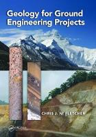 Geology for Ground Engineering Projects by Chris J. N. Fletcher
