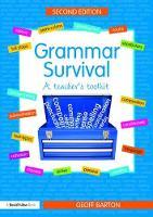 Grammar Survival A Teacher's Toolkit by Geoff Barton
