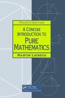 A Concise Introduction to Pure Mathematics, Fourth Edition by Martin Liebeck