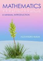 Mathematics A Minimal Introduction by Alexandru Buium