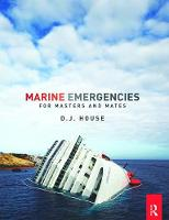 Marine Emergencies For Masters and Mates by David House