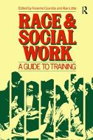 Race and Social Work A guide to training by Vivienne Coombe