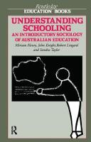 Understanding Schooling An Introductory Sociology of Australian Education by Miriam Henry