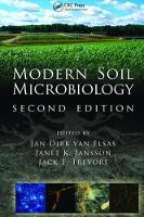Modern Soil Microbiology, Second Edition by Jan Dirk van Elsas