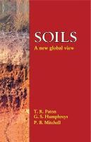 Soils A New Global View by Thomas Ronal Paton