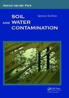 Soil and Water Contamination, 2nd Edition by Marcel van der Perk