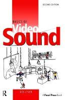 Basics of Video Sound by Des Lyver