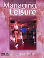 Managing Leisure by Byron Grainger-Jones