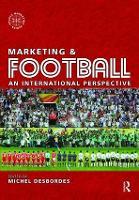 Marketing and Football by Michel Desbordes