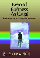 Beyond Business as Usual by Michael Munn