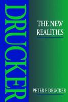 The New Realities by Peter Drucker