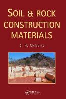Soil and Rock Construction Materials by Greg McNally
