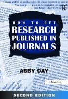 How to Get Research Published in Journals by Abby Day