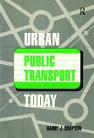 Urban Public Transport Today by Barry John Simpson