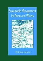 Sustainable Management for Dams and Waters by William R. Jobin