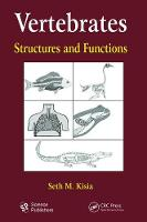 Vertebrates Structures and Functions by S. M. Kisia