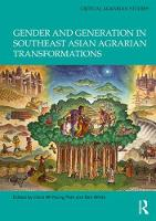 Gender and Generation in Southeast Asian Agrarian Transformations by Clara Mi Young Park