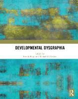 Developmental Dysgraphia by Brenda (Johns Hopkins University, USA) Rapp