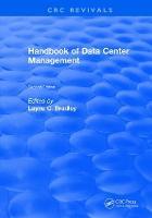 Handbook of Data Center Management Second Edition by Wayne C. (Arlington, TX) Bradley