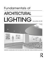 Fundamentals of Architectural Lighting by Samuel (Independent Lighting Designer and Architect, USA) Mills