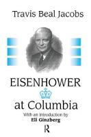Eisenhower at Columbia by Travis Jacobs