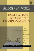 Evaluating Treatment Environments The Quality of Psychiatric and Substance Abuse Programs by Rudolf H. Moos