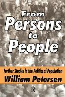 From Persons to People A Second Primer in Demography by William Petersen