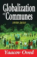 Globalization of Communes 1950-2010 by Yaacov Oved
