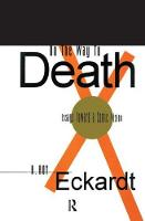 On the Way to Death Essays Toward a Comic Vision by A. Roy Eckardt
