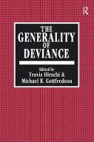 The Generality of Deviance by Travis Hirschi