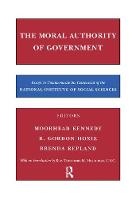 The Moral Authority of Government by Henry Barbera, R. Hoxie
