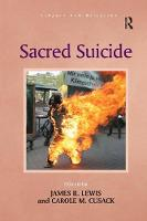 Sacred Suicide by Carole M. Cusack