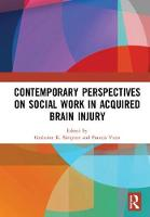 Contemporary Perspectives on Social Work in Acquired Brain Injury by Grahame K. (Ingham Institute of Applied Medical Research, Australia) Simpson