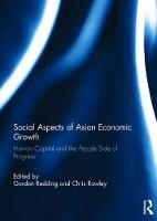 Social Aspects of Asian Economic Growth Human capital and the people side of progress by Gordon Redding