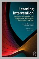 Learning Intervention Educational Casework and Responsive Teaching for Sustainable Learning by Jeanette (The University of Melbourne, Australia) Berman, Lorraine (University of Melbourne, Australia) Graham