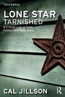 Lone Star Tarnished A Critical Look at Texas Politics and Public Policy by Cal (Southern Methodist University, USA) Jillson