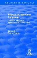 : Essays on Style and Language (1966) Linguistic and Critical Approaches to Literary Style by Roger Fowler