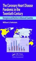 The Coronary Heart Disease Pandemic in the Twentieth Century Emergence and Decline in Advanced Countries by William G. Rothstein