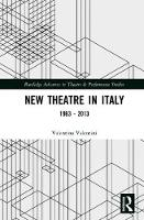 New Theatre in Italy 1963 - 2013 by Valentina Valentini