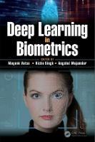Deep Learning in Biometrics by Mayank (IIIT Delhi, India) Vatsa