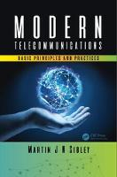 Modern Telecommunications Basic Principles and Practices by Martin J N (University of Huddersfield, West Yorkshire, United Kingdom) Sibley