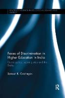 Faces of Discrimination in Higher Education in India Quota policy, social justice and the Dalits by Samson K. (University of London, UK) Ovichegan